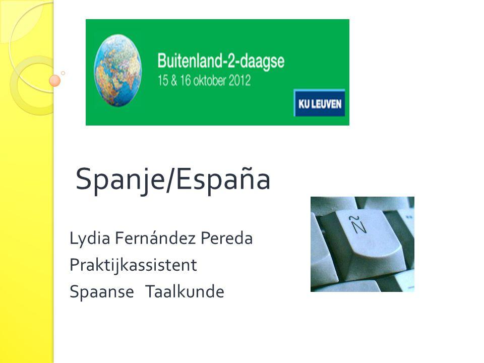 Spanje/España Lydia Fernández Pereda Praktijkassistent