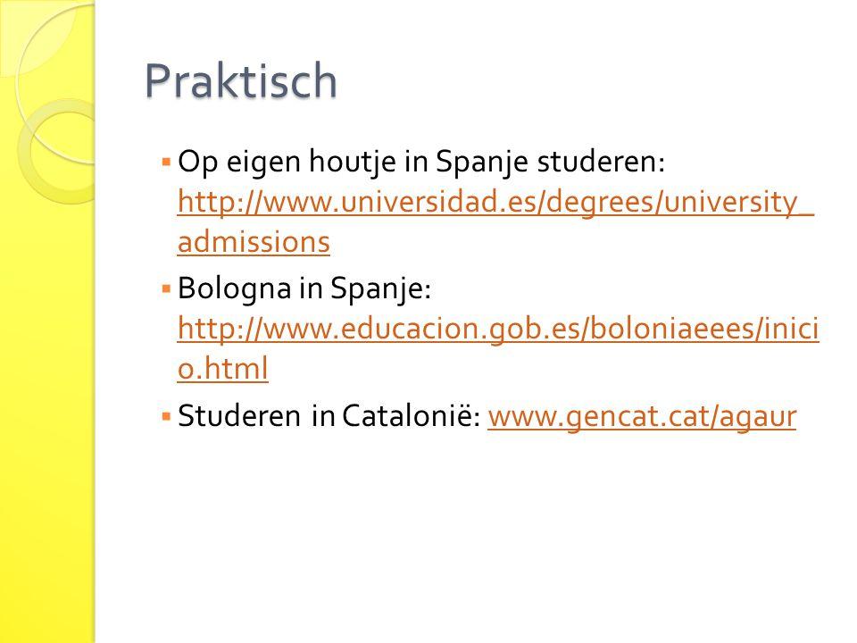 Praktisch Op eigen houtje in Spanje studeren: http://www.universidad.es/degrees/university_ admissions.