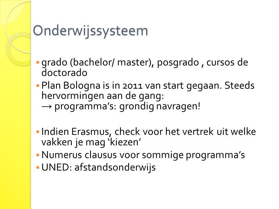 Onderwijssysteem grado (bachelor/ master), posgrado , cursos de doctorado.