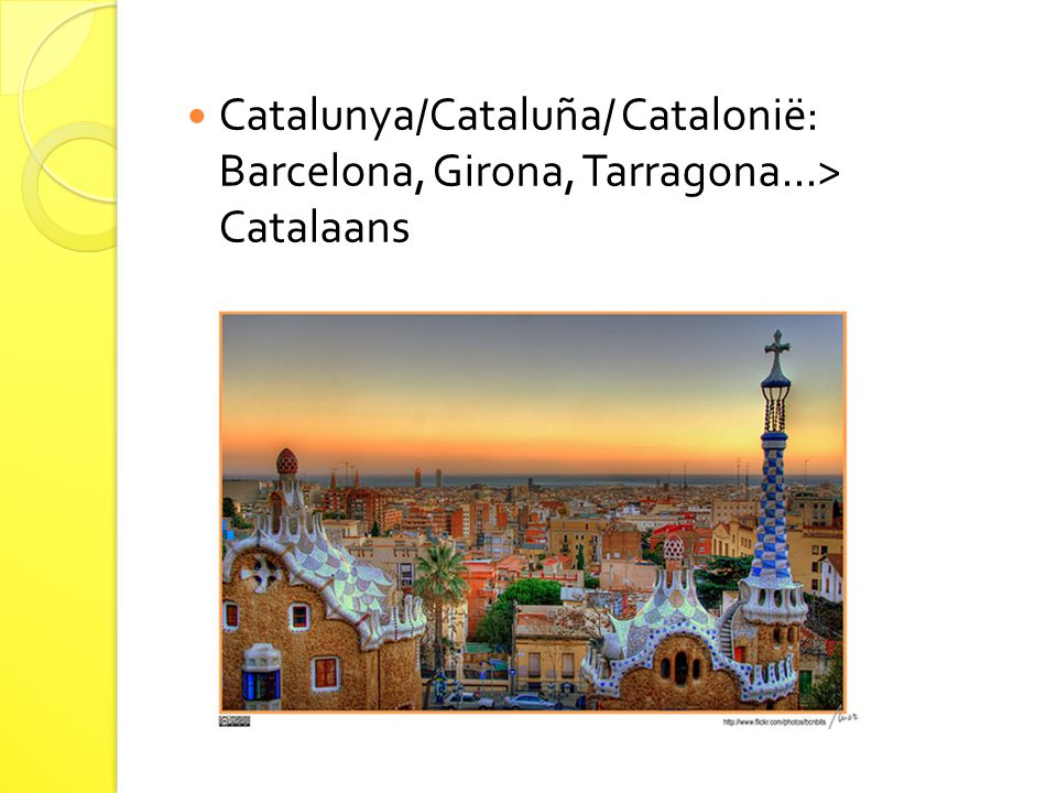 Catalunya/Cataluña/ Catalonië: Barcelona, Girona, Tarragona