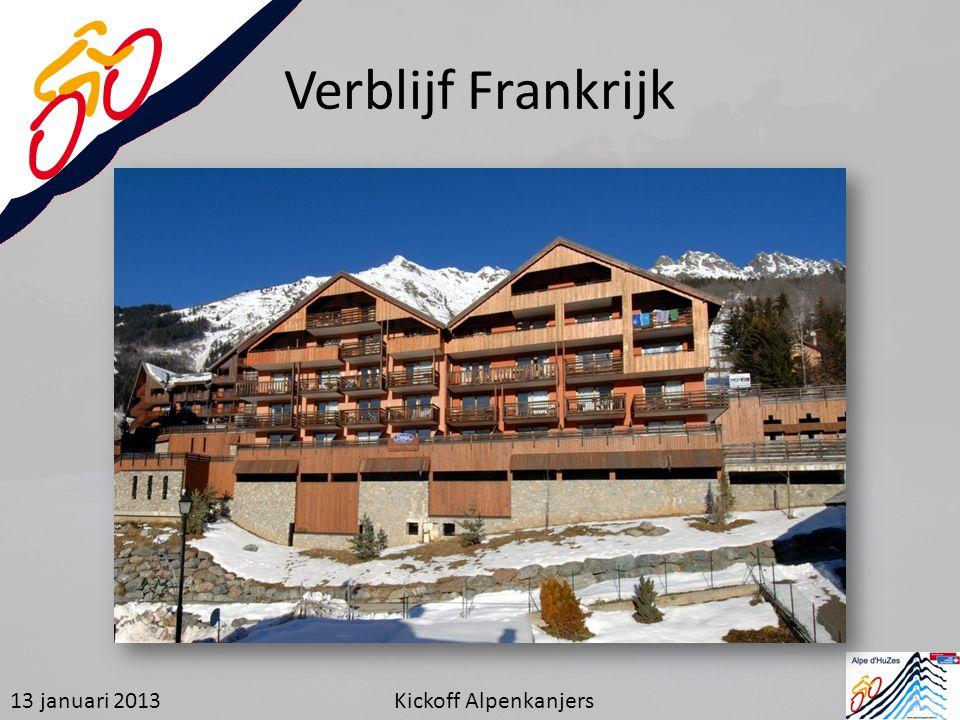 Verblijf Frankrijk 13 januari 2013 Kickoff Alpenkanjers
