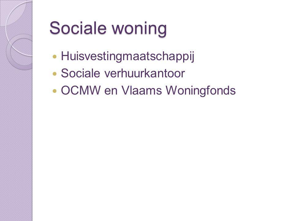 Sociale woning Huisvestingmaatschappij Sociale verhuurkantoor