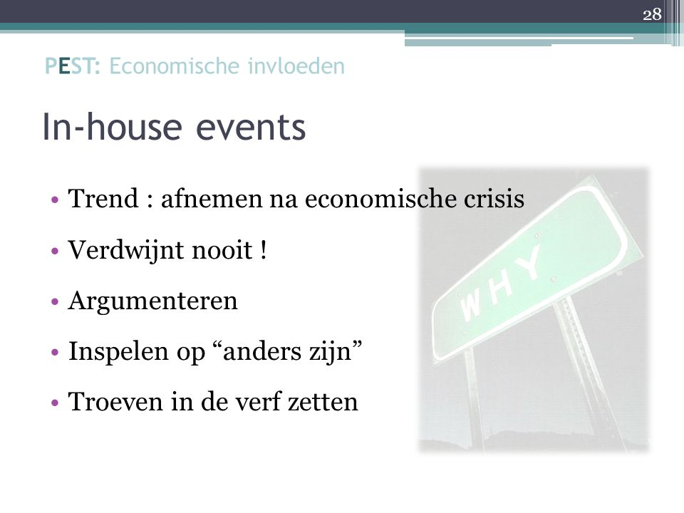 In-house events Trend : afnemen na economische crisis