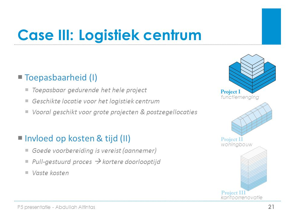 Case III: Logistiek centrum