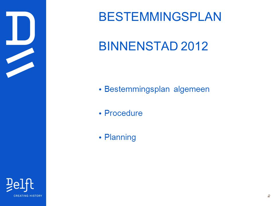 BESTEMMINGSPLAN BINNENSTAD 2012