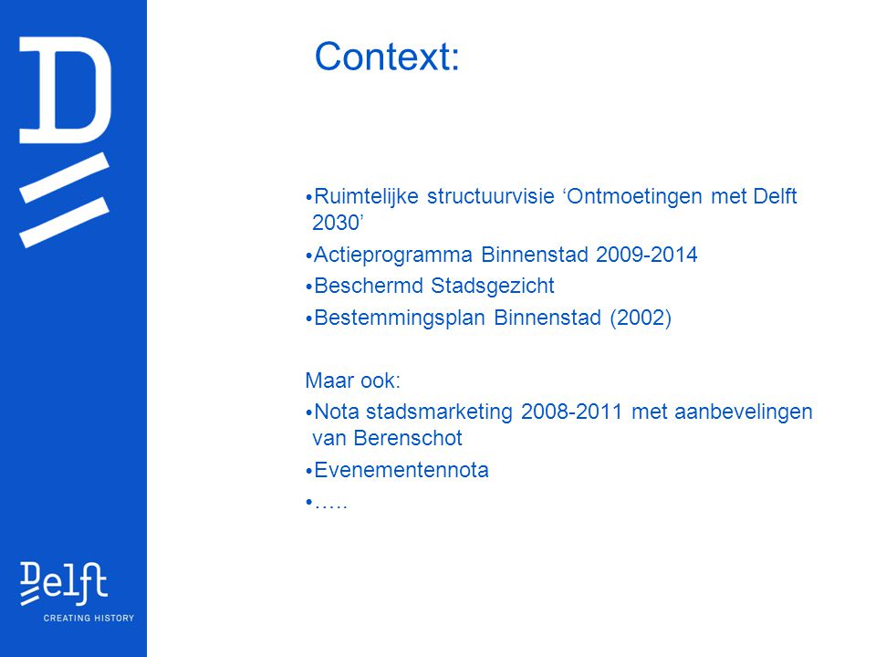 Context: Ruimtelijke structuurvisie 'Ontmoetingen met Delft 2030'