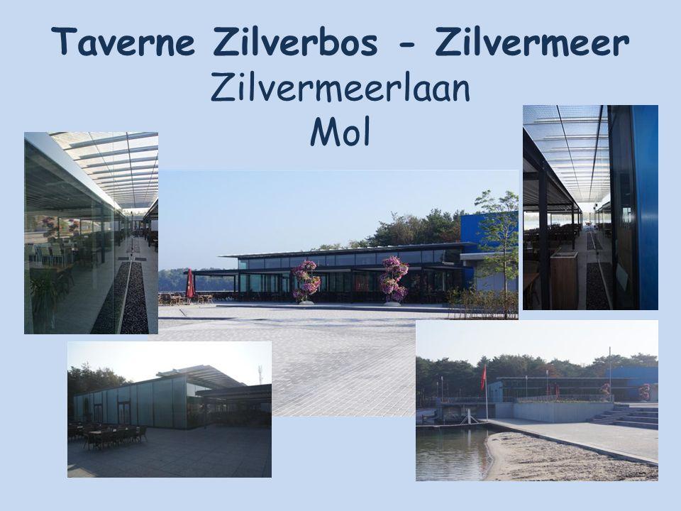 Taverne Zilverbos - Zilvermeer Zilvermeerlaan Mol