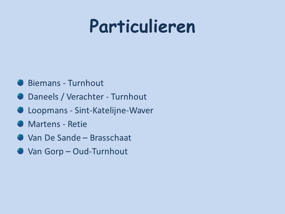 Particulieren Biemans - Turnhout Daneels / Verachter - Turnhout
