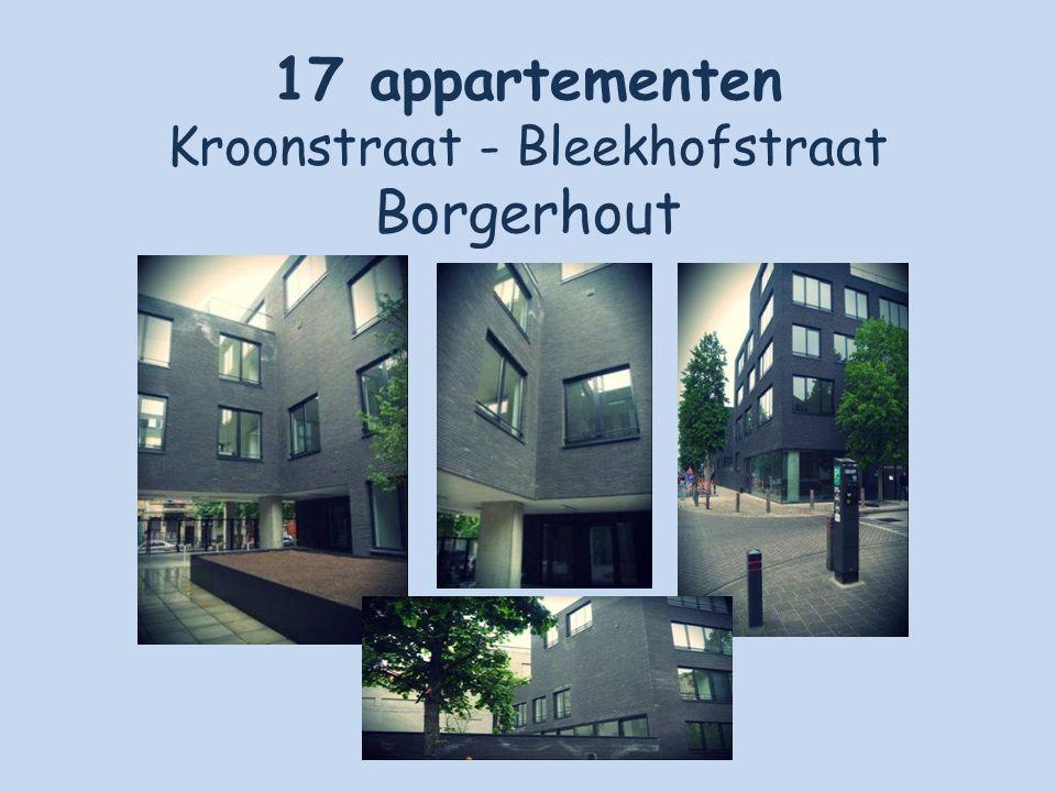 17 appartementen Kroonstraat - Bleekhofstraat Borgerhout