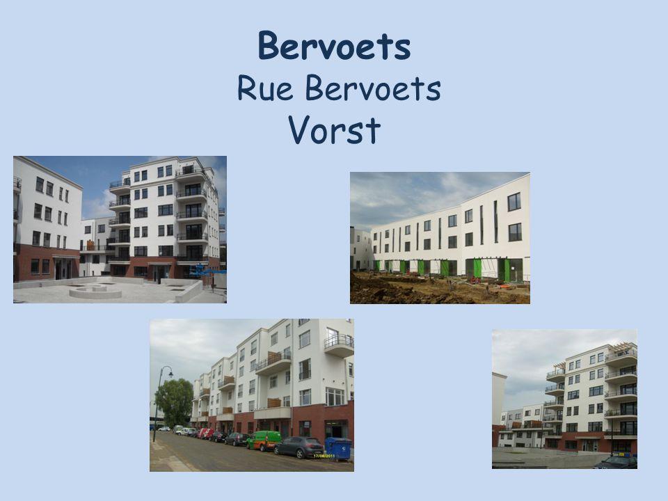 Bervoets Rue Bervoets Vorst