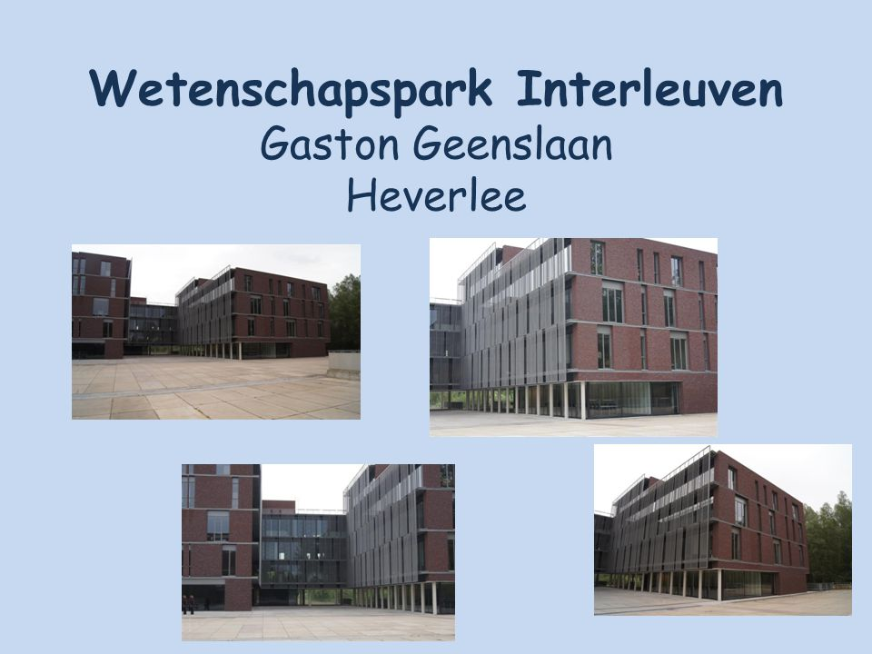 Wetenschapspark Interleuven Gaston Geenslaan Heverlee