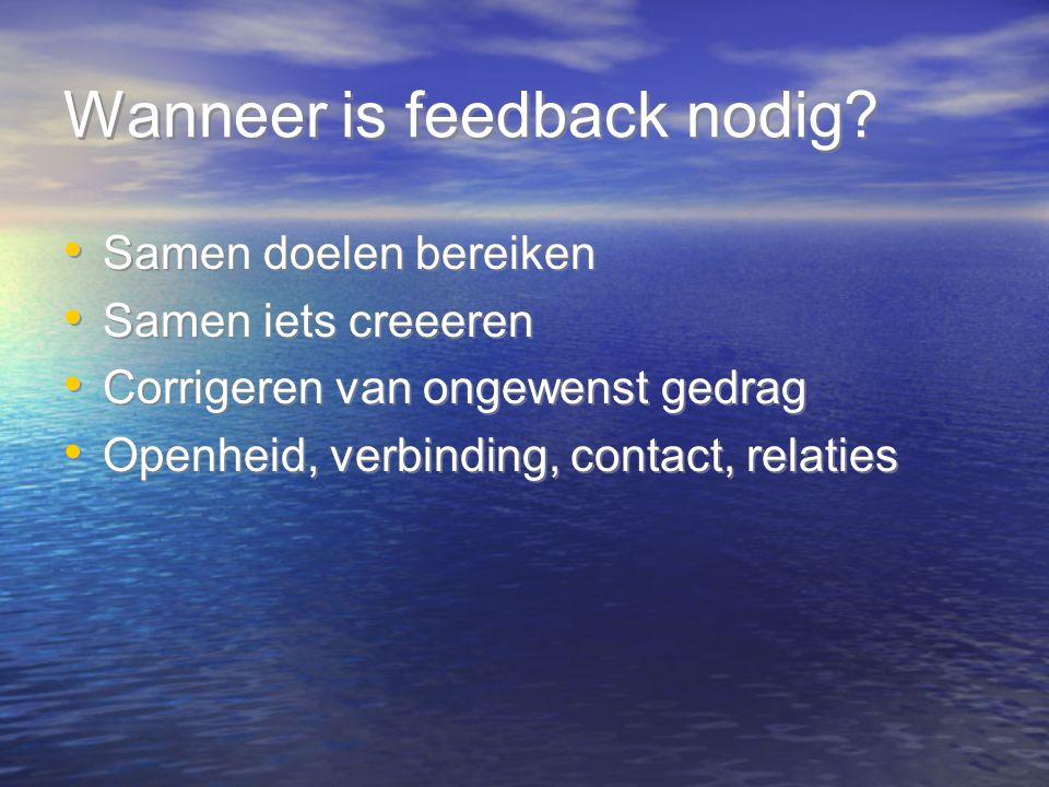 Wanneer is feedback nodig