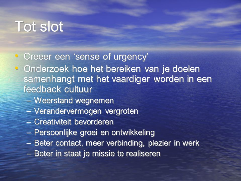 Tot slot Creeer een 'sense of urgency'