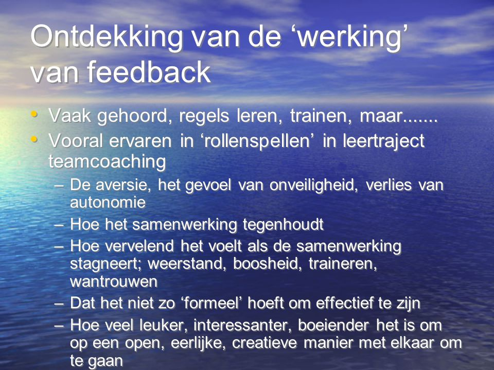 Ontdekking van de 'werking' van feedback