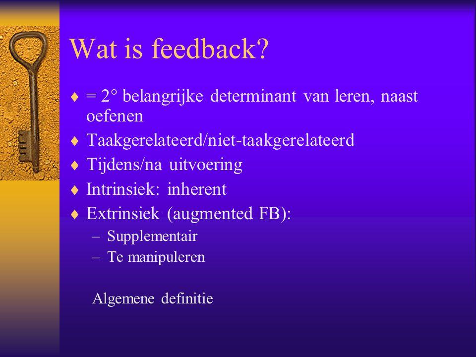 Wat is feedback = 2° belangrijke determinant van leren, naast oefenen