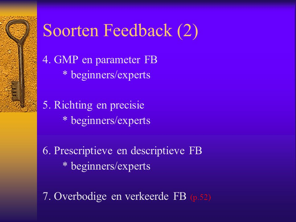 Soorten Feedback (2) 4. GMP en parameter FB * beginners/experts