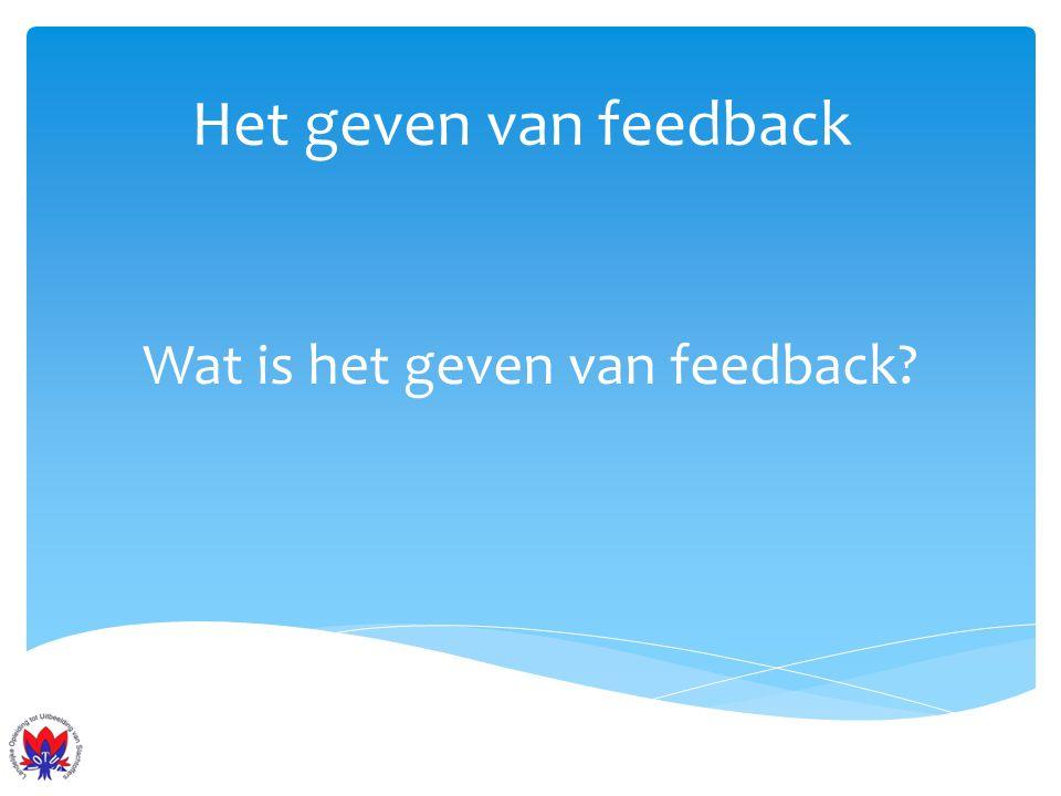 Wat is het geven van feedback