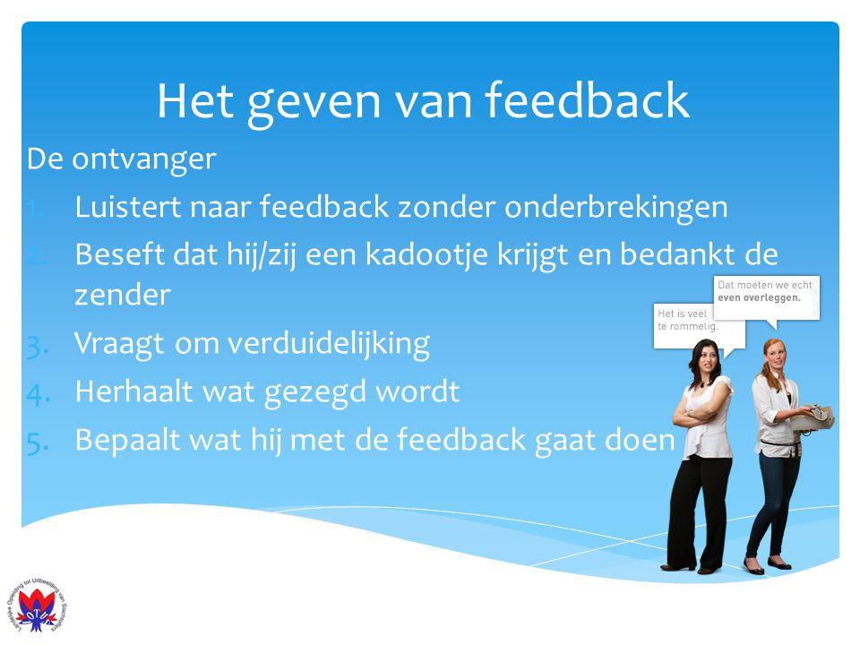 Het geven van feedback De ontvanger