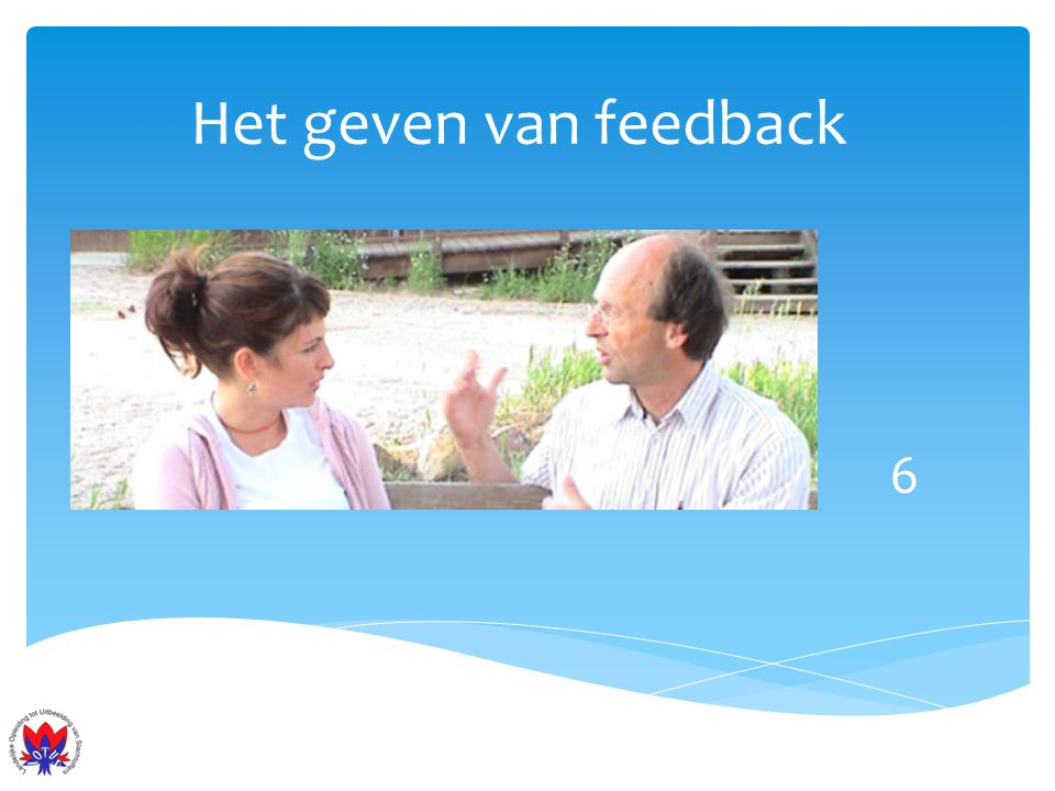 Het geven van feedback 6