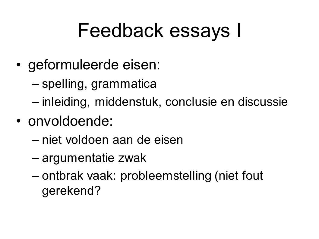 Feedback essays I geformuleerde eisen: onvoldoende: