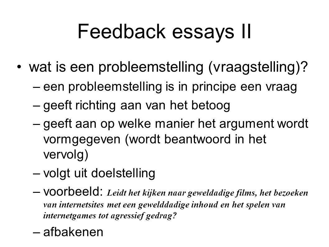 Feedback essays II wat is een probleemstelling (vraagstelling)