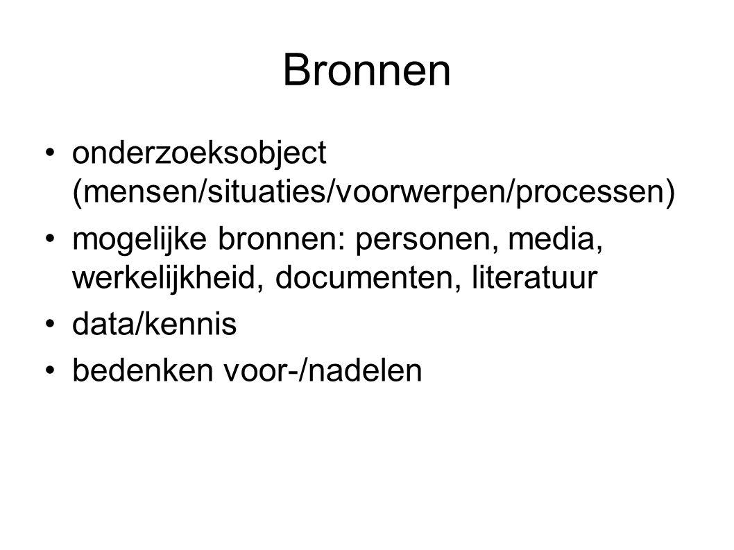 Bronnen onderzoeksobject (mensen/situaties/voorwerpen/processen)