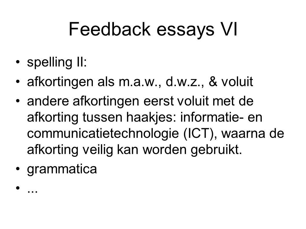 Feedback essays VI spelling II: