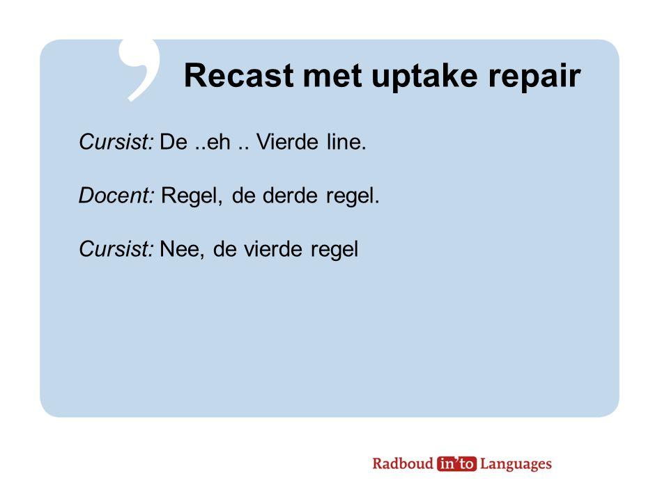 Recast met uptake repair