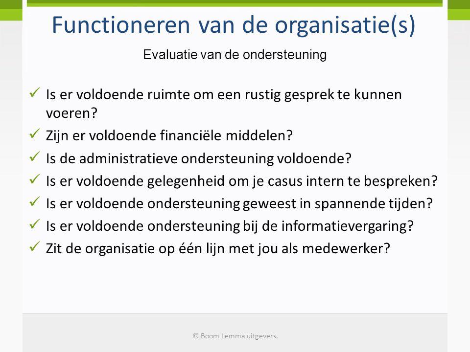 Functioneren van de organisatie(s)
