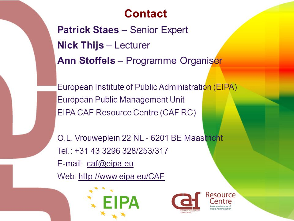 Contact Patrick Staes – Senior Expert Nick Thijs – Lecturer