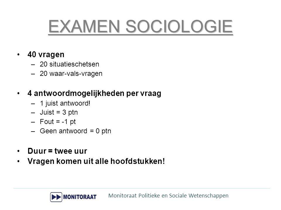 EXAMEN SOCIOLOGIE 40 vragen 4 antwoordmogelijkheden per vraag