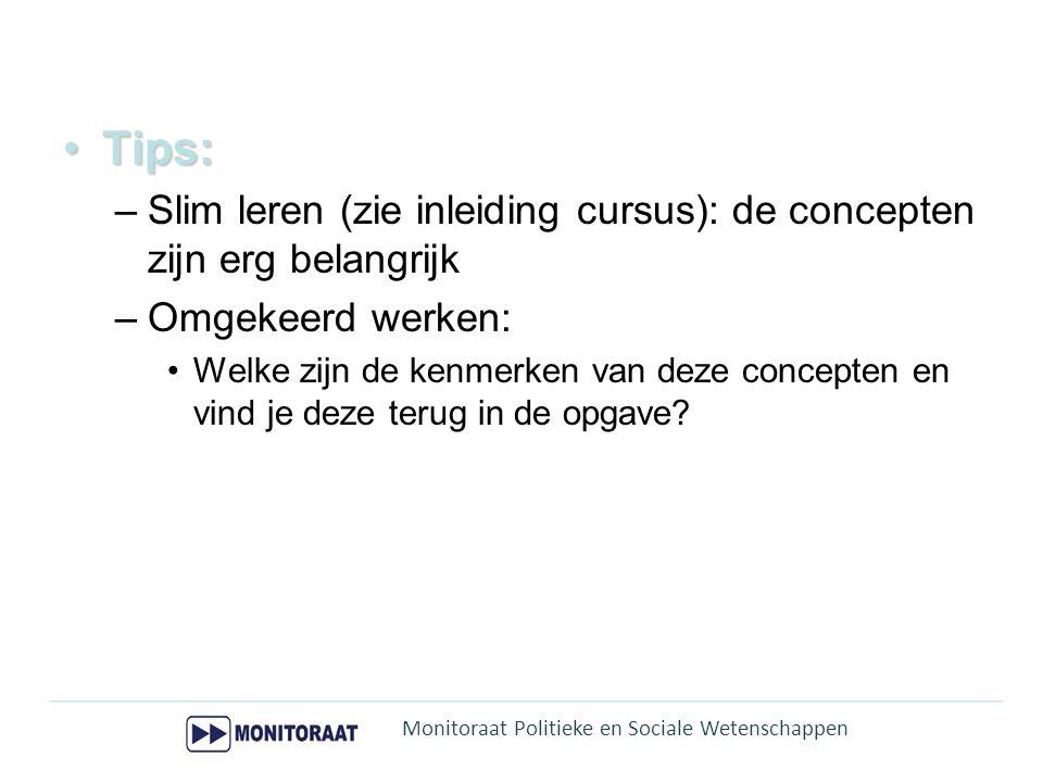 Tips: Slim leren (zie inleiding cursus): de concepten zijn erg belangrijk. Omgekeerd werken: