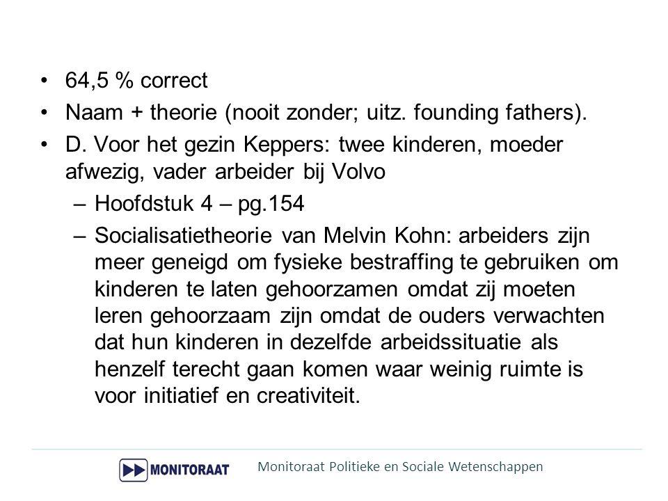 Naam + theorie (nooit zonder; uitz. founding fathers).