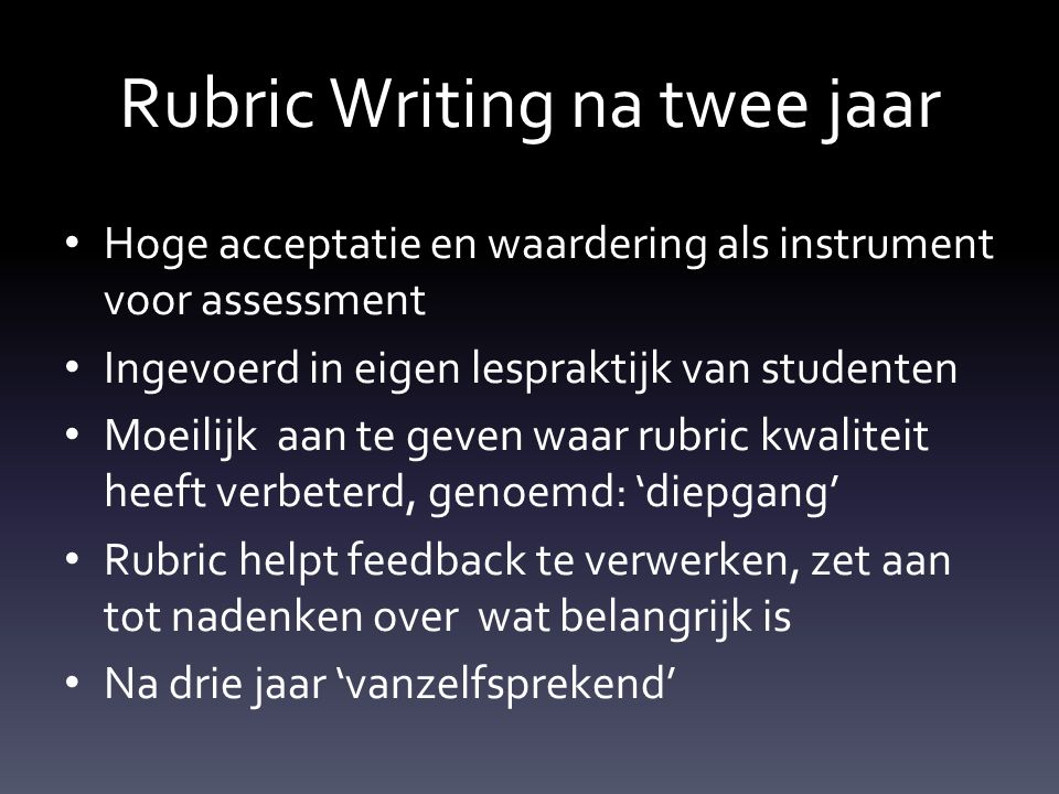 Rubric Writing na twee jaar