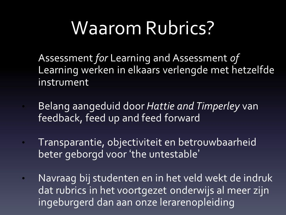 Waarom Rubrics Assessment for Learning and Assessment of Learning werken in elkaars verlengde met hetzelfde instrument.