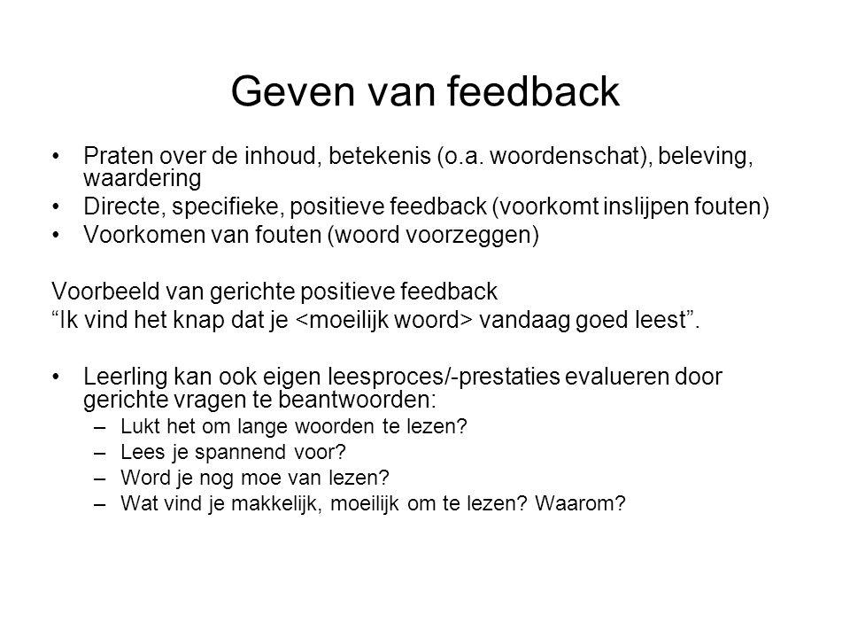 Geven van feedback Praten over de inhoud, betekenis (o.a. woordenschat), beleving, waardering.