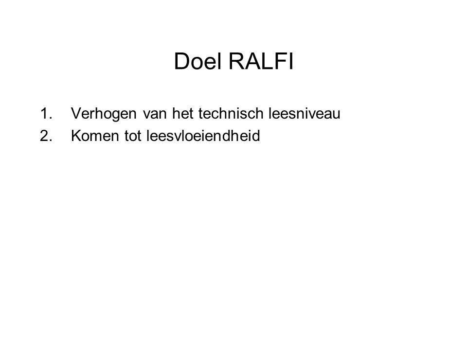 Doel RALFI Verhogen van het technisch leesniveau