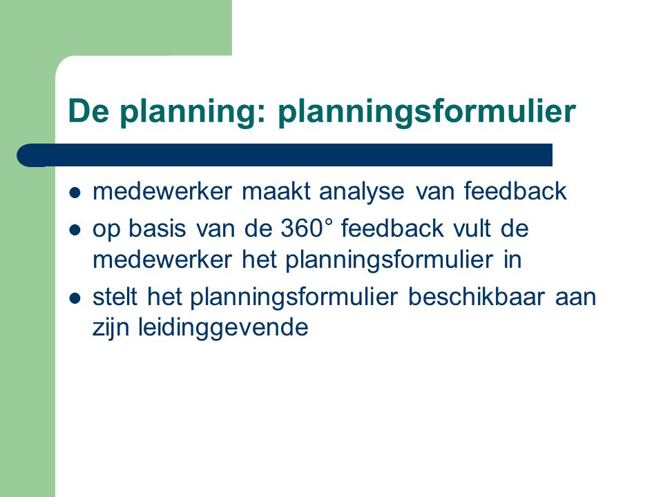 De planning: planningsformulier
