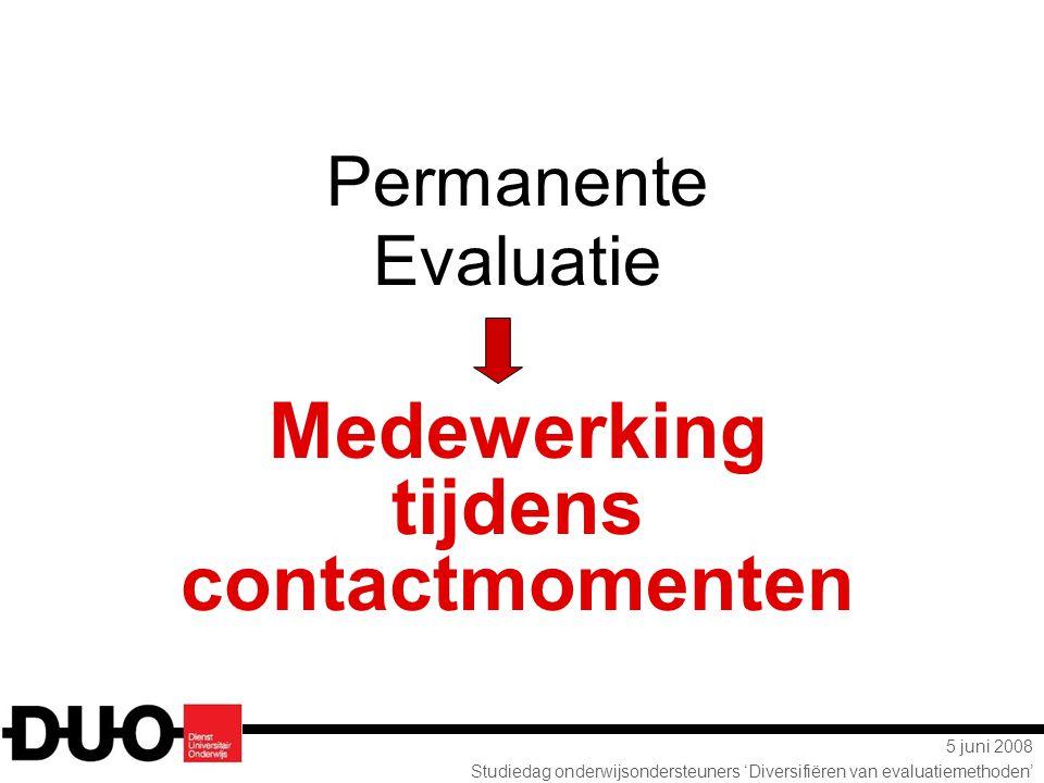 Permanente Evaluatie Medewerking tijdens contactmomenten