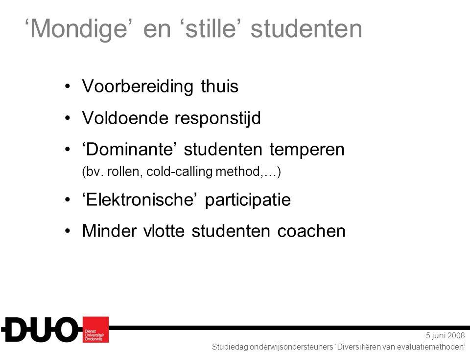 'Mondige' en 'stille' studenten