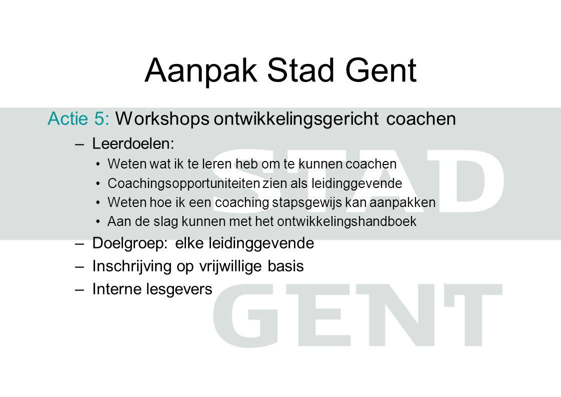 Aanpak Stad Gent Actie 5: Workshops ontwikkelingsgericht coachen