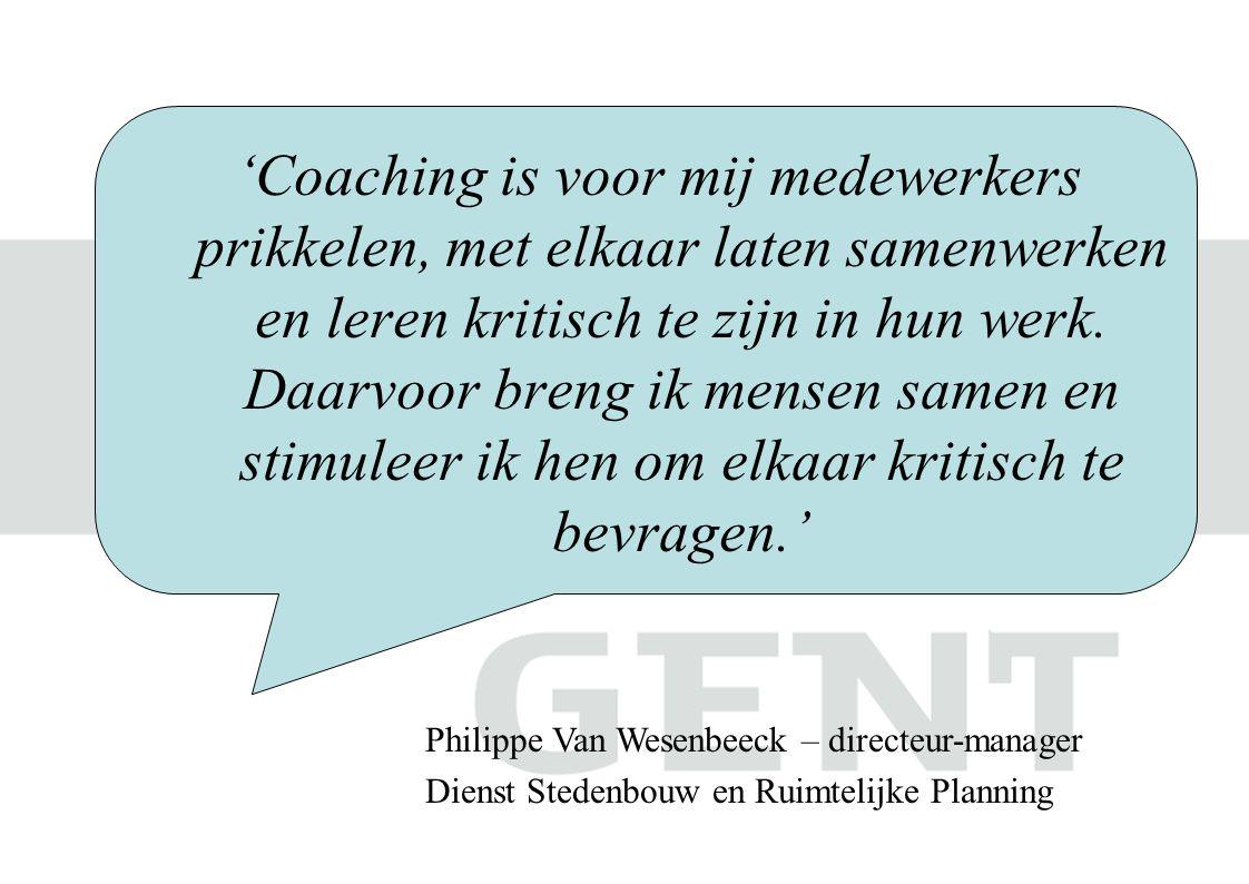'Coaching is voor mij medewerkers prikkelen, met elkaar laten samenwerken en leren kritisch te zijn in hun werk. Daarvoor breng ik mensen samen en stimuleer ik hen om elkaar kritisch te bevragen.'