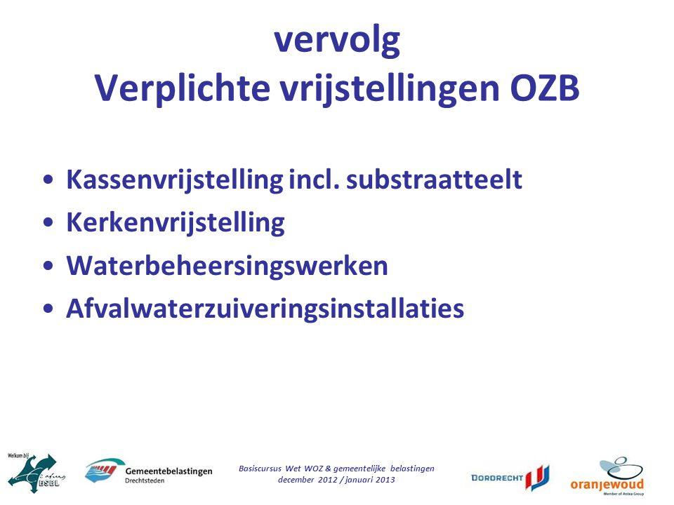 vervolg Verplichte vrijstellingen OZB