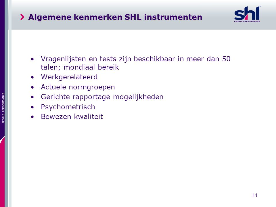 Algemene kenmerken SHL instrumenten