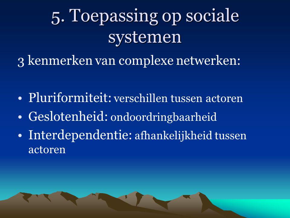 5. Toepassing op sociale systemen