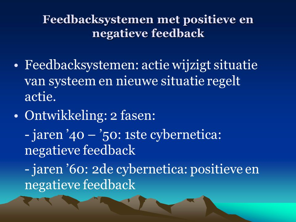 Feedbacksystemen met positieve en negatieve feedback