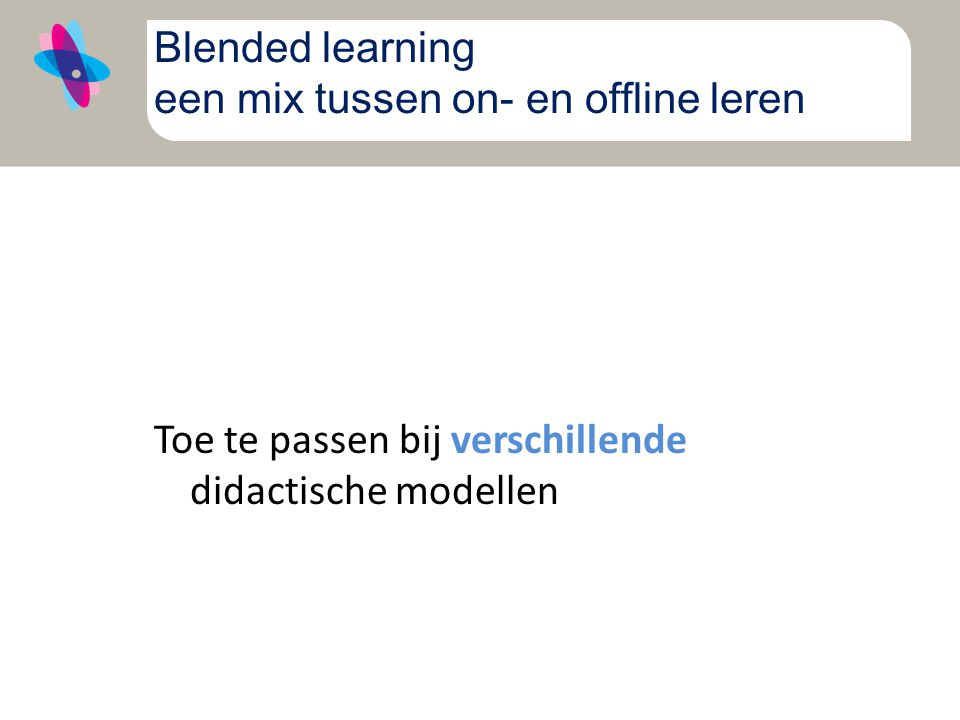 Blended learning een mix tussen on- en offline leren