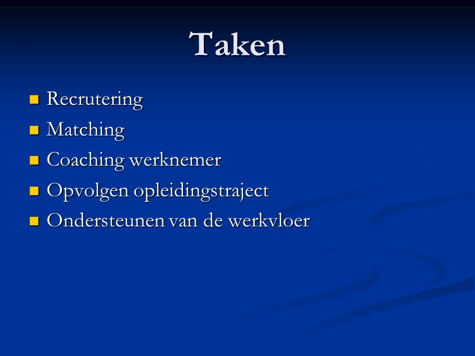 Taken Recrutering Matching Coaching werknemer