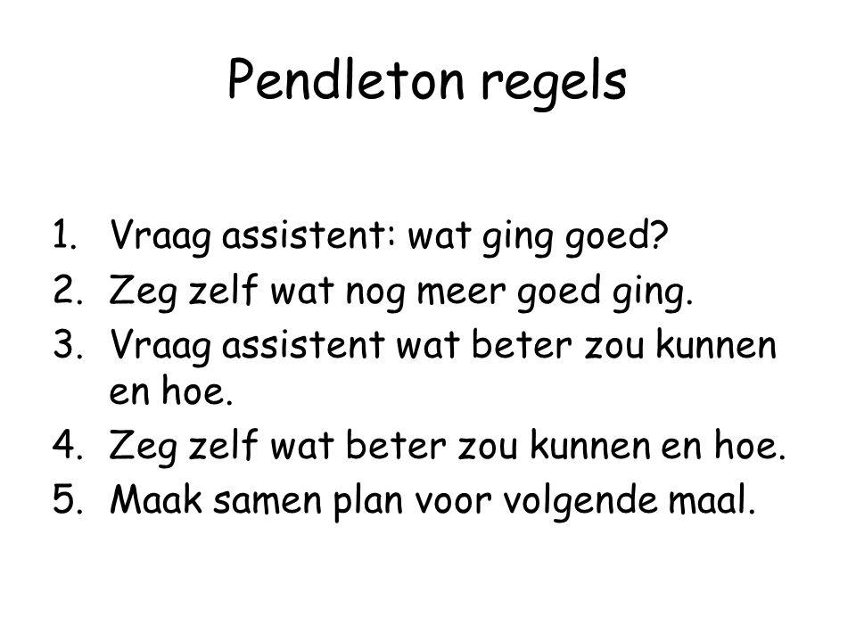 Pendleton regels Vraag assistent: wat ging goed
