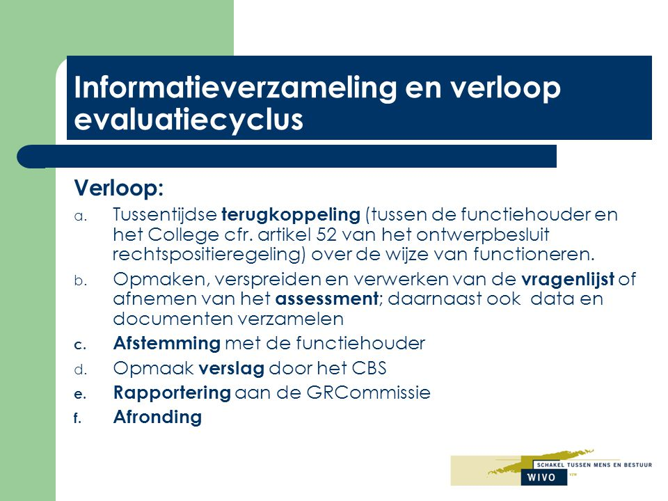 Informatieverzameling en verloop evaluatiecyclus